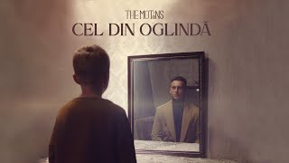 The Motans - Cel Din Oglinda | Official Video