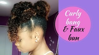 Curly Bangs and Faux Bun on Natural Hair !!    Protective Style    Hairstyles for Short 4 Hair Type