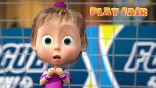 Masha and The Bear - Play Fair