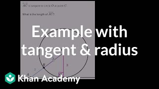 Example with tangent and radius | Circles | Geometry | Khan Academy