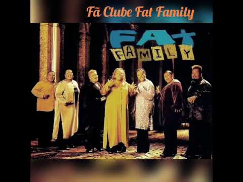 Fat Family -Killing Me Softly