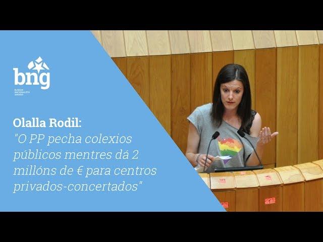 """Olalla Rodil: """"O PP pecha colexios públicos mentres dá 2M de € para centros privados-concertados"""""""