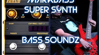 Markbass Super Synth - demo sounds