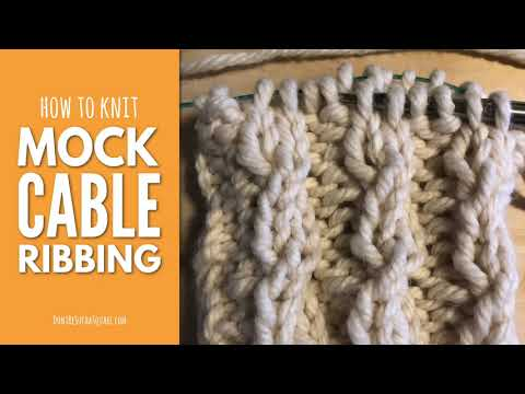 Simple Mock Cable Ribbing Knitting Stitch Pattern