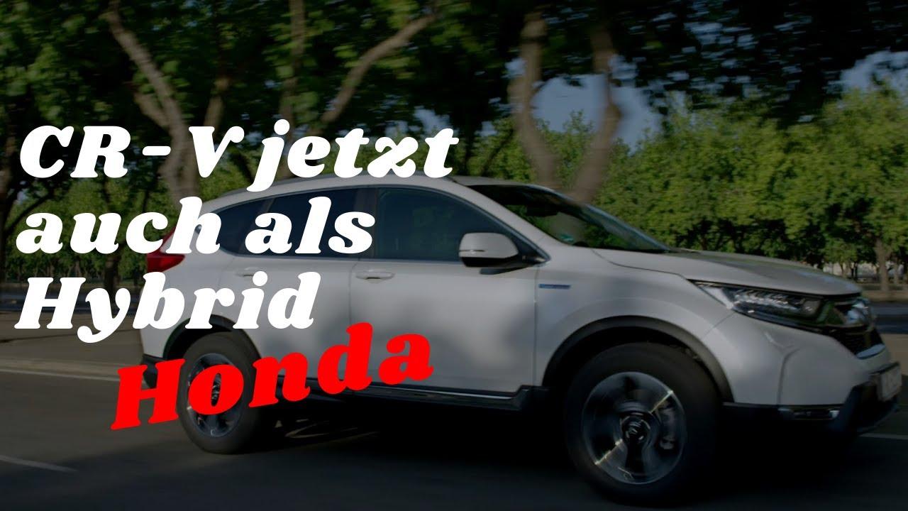 Honda Cr V Jetzt Auch Als Hybrid