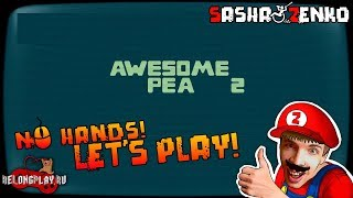 Awesome Pea 2 Gameplay (Chin & Mouse Only)