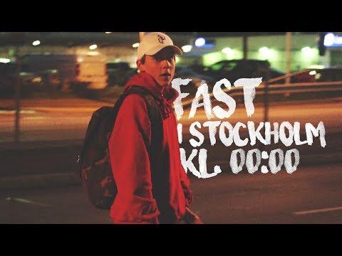 FAST I STOCKHOLM KL. 00:00 - Vlogg 5
