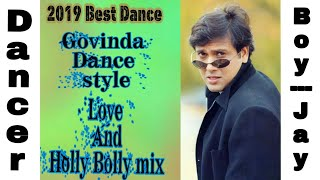 Video New Love Song Bollywood And Hollywood mix Song ||Govinda style Dance ||2019 best Dance Video || download MP3, 3GP, MP4, WEBM, AVI, FLV November 2018