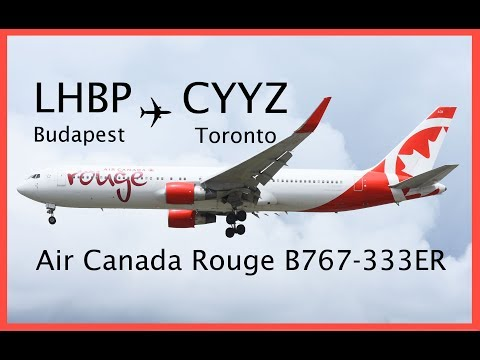 Budapest (LHBP) to Toronto (CYYZ) Air Canada Rouge 2017 August 31