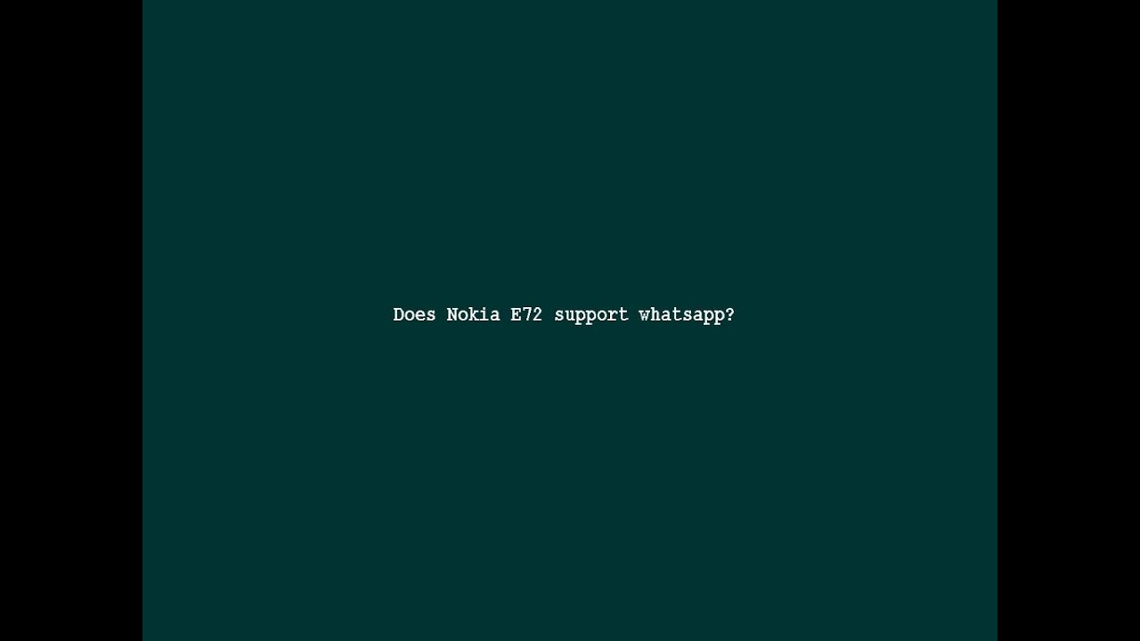 Does Nokia E72 support whatsapp