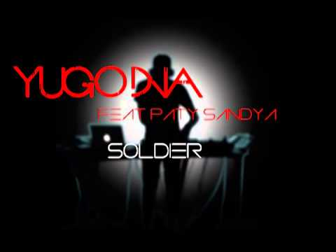 Yugo DNA feat Patty Sandya - Soldier