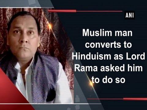 Muslim Man Converts To Hinduism As Lord Rama Asked Him To Do So - Uttar Pradesh News