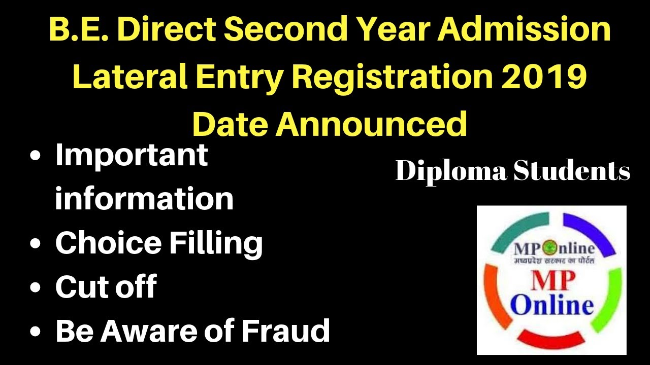 Direct second year lateral Entry BE engineering Admission Counseling  Registration Mponline DTE 2019