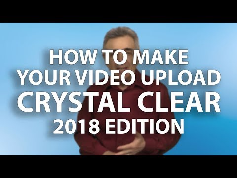 How to Make Your Video Upload Crystal Clear - Handbrake 2018 - 2019