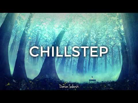 Epic Chillstep Collection | 22