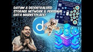 Datum A Decentralized Storage Network & Personal Data Marketplace!