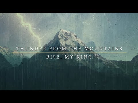 Rise, My King - Thunder from the Mountains (Official Music Video)