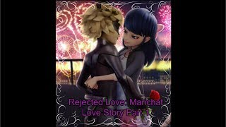 Rejected Love Marichat Love Story Part 1