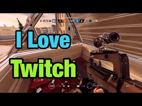 I'm Addicted To Twitch - Rainbow Six Siege