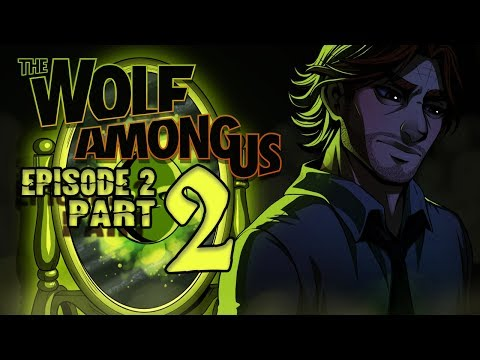 Cry Plays: The Wolf Among Us [Ep2] [P2]