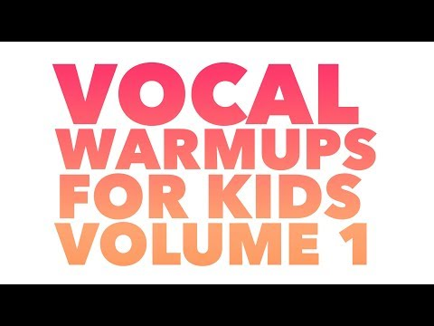 Vocal Warm ups for Kids from Sing! Voice Studio
