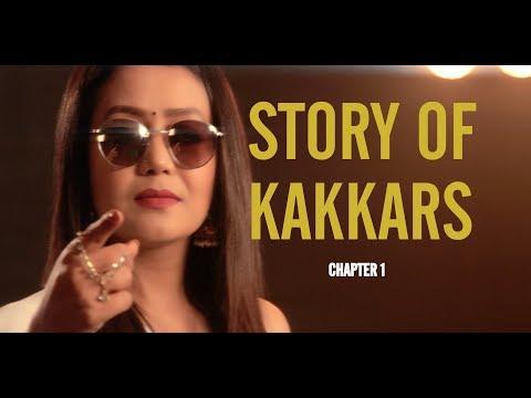 STORY OF KAKKARS  ( Chapter 1)  - Tony Kakkar, Neha Kakkar & Sonu Kakkar