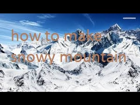 how to make snowy mountain
