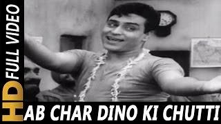 Ab Char Dino Ki Chutti Hai | Mohammed Rafi | Aas Ka Panchhi 1961 Songs | Rajendra Kumar