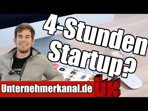 Nebenberuflich gründen? Das 4 Stunden Startup - Träume verwirklichen ohne zu kündigen? Felix Plötz