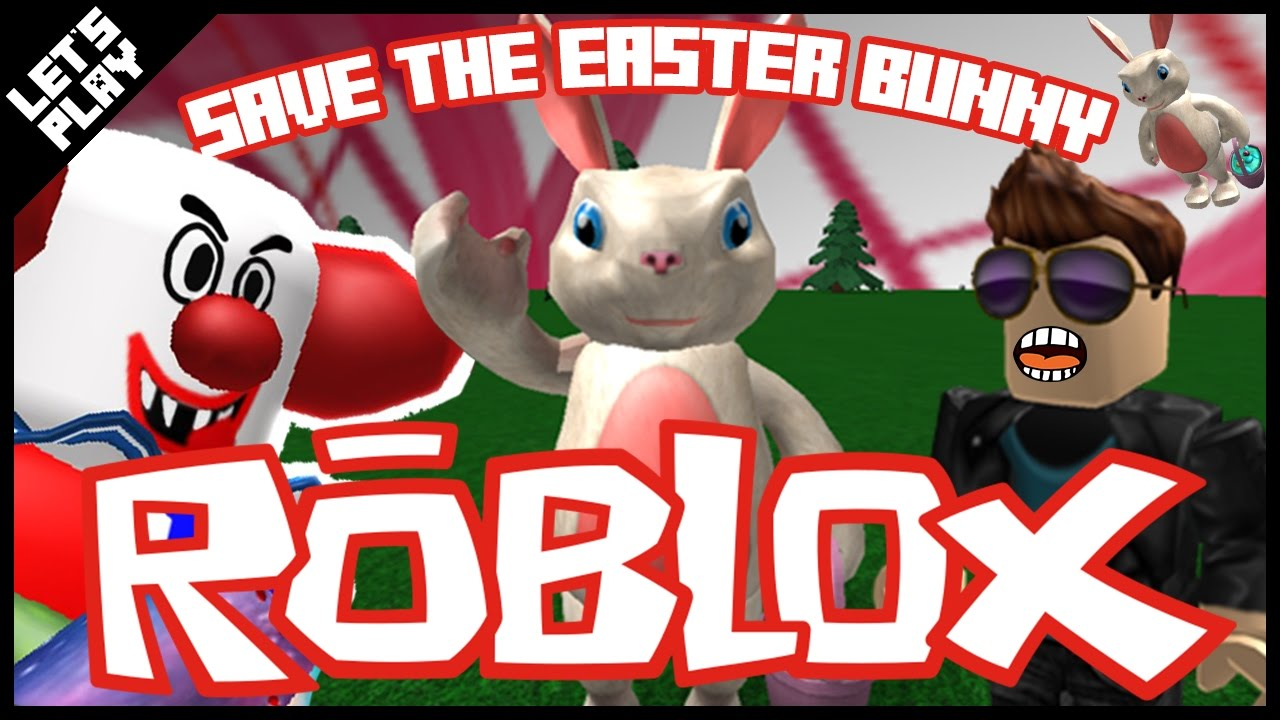Bunny Bun Head Roblox Save The Easter Bunny In Roblox Happy Easter Juniors Toons Youtube