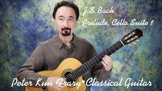 Bach - Prelude from Cello Suite No. 1, Peter Kun Frary, guitar