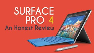 Surface Pro 4 - Honest Review | Hardware Review