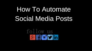 How to Automate Social Media Posts is Actually so Easy!