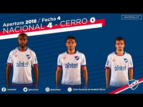 Nacional 4 vs Cerro 0 - Apertura 2018 - Fecha 4