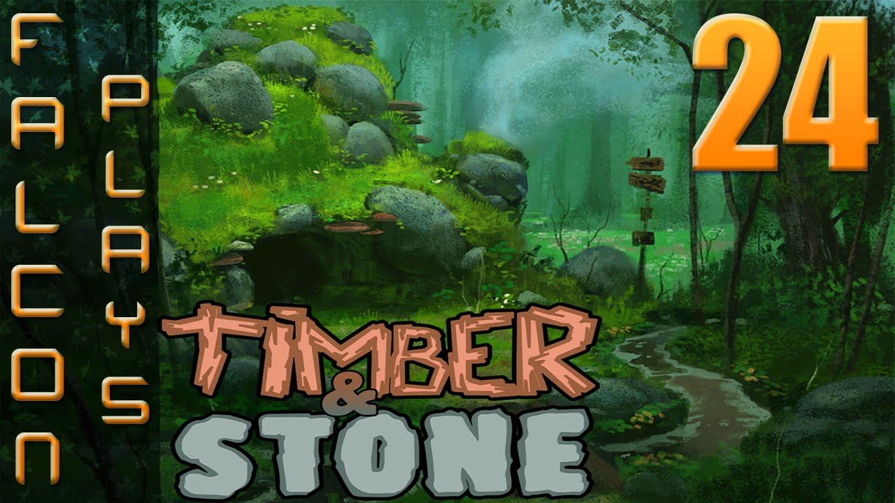 Timber and Stone 1 6+ | Falcon tries mods! | Let's Play Timber and Stone  Part 24