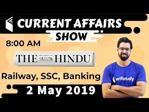 8:00 AM - Daily Current Affairs 2 May 2019 | UPSC, SSC, RBI, SBI, IBPS, Railway, NVS, Police