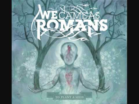 To Plant A Seed, We Came As Romans with Lyrics