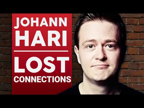 JOHANN HARI - LOST CONNECTIONS - Part 1/2 | London Real