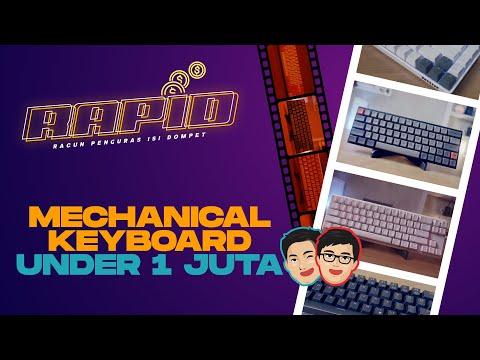 5 Mechanical Keyboard Dibawah 1 Juta Terbaik Saat Ini + ASMR! GHOIB Terus? 👻 - RAPID #2