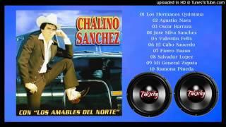 """CHALINO SANCHEZ CON """"LOS AMABLES DEL NORTE"""""""