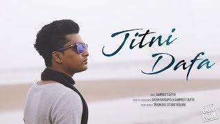 Jitni Dafa | Cover By Sampreet Dutta | PARAMANU | Heart Touching Hindi Love Song