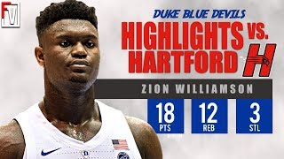 Zion Williamson Duke vs Hartford - Highlights | 12.5.18 | 18 Pts, 12 Rebounds