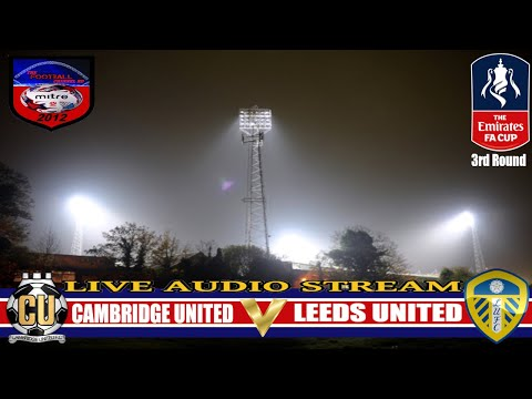 CAMBRIDGE UNITED 1-2 LEEDS UNITED | FA CUP WEEKEND 3rd ROUND | LIVE AUDIO STREAM 2017