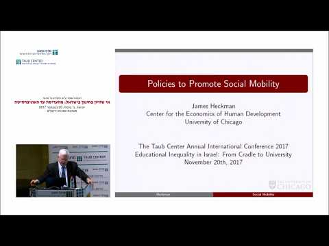 "Prof. James Heckman: ""Policies to promote Social Mobility"""
