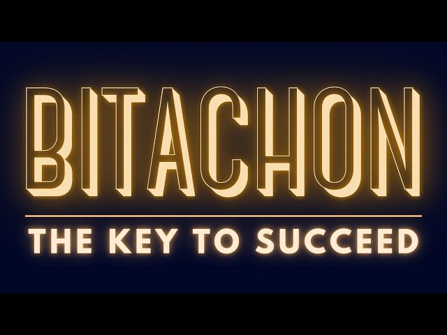 BITACHON: THE KEY TO SUCCEED