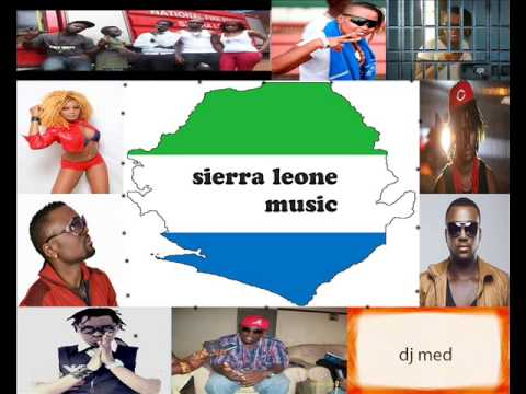 LATEST SIERRA LEONE MUSIC ( megamix ) by DJ MED