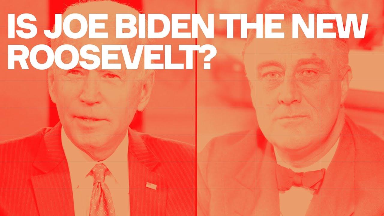 Is Joe Biden the new Roosevelt?