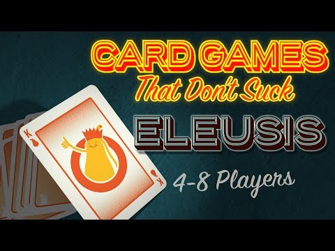 Eleusis - Card Games That Don't Suck