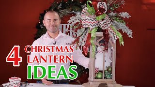 How to Decorate A Lantern for Christmas  ( 4 quick and easy  holiday ideas )