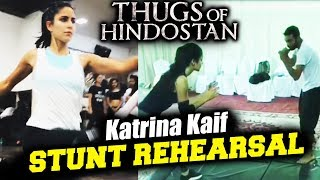 (Video) Katrina Kaif STUNT Rehearsal For Thugs Of Hindostan